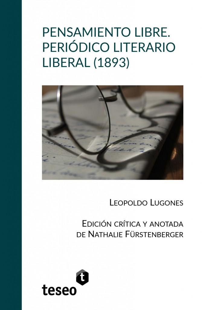 Pensamiento Libre. Periódico literario liberal (1893)