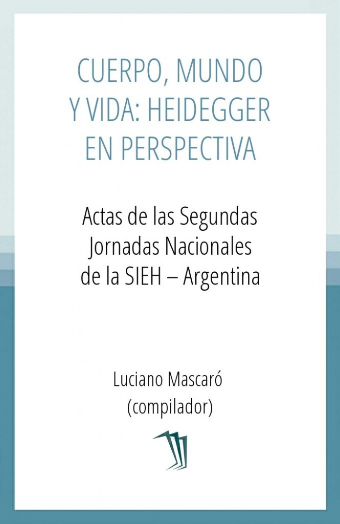 Cuerpo, mundo y vida: Heidegger en perspectiva