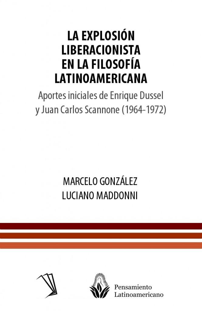 La explosión liberacionista en la filosofía latinoamericana
