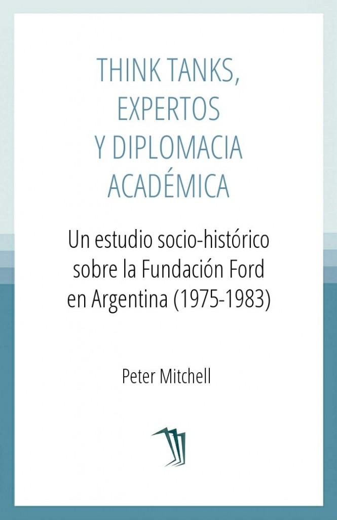 Think tanks, expertos y diplomacia académica