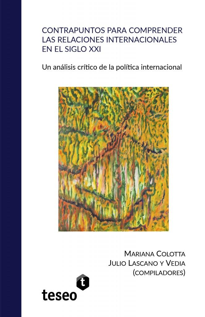 Contrapuntos para comprender las relaciones internacionales en el siglo XXI
