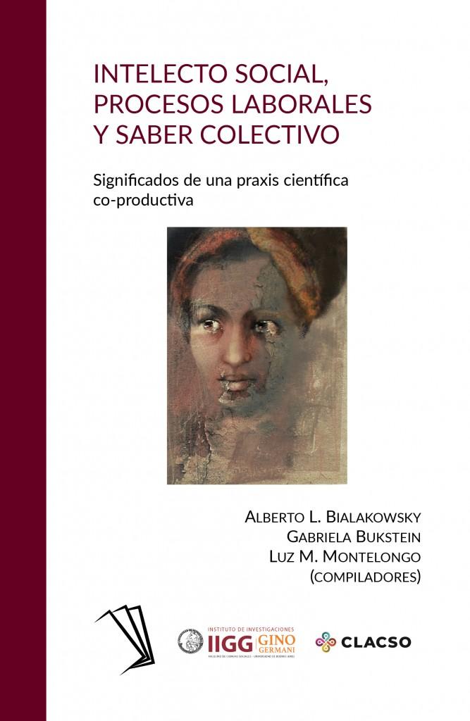 Intelecto social, procesos laborales y saber colectivo