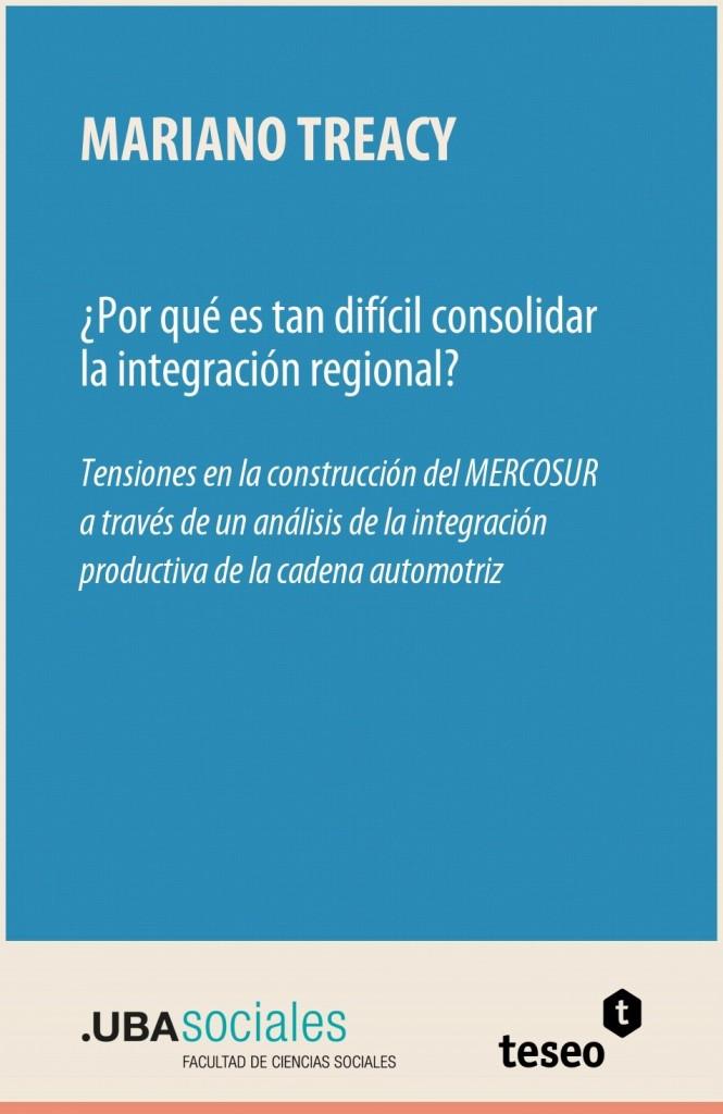 ¿Por qué es tan difícil consolidar la integración regional?