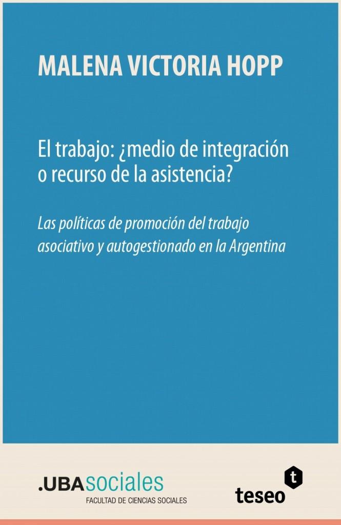 El trabajo: ¿medio de integración o recurso de la asistencia?