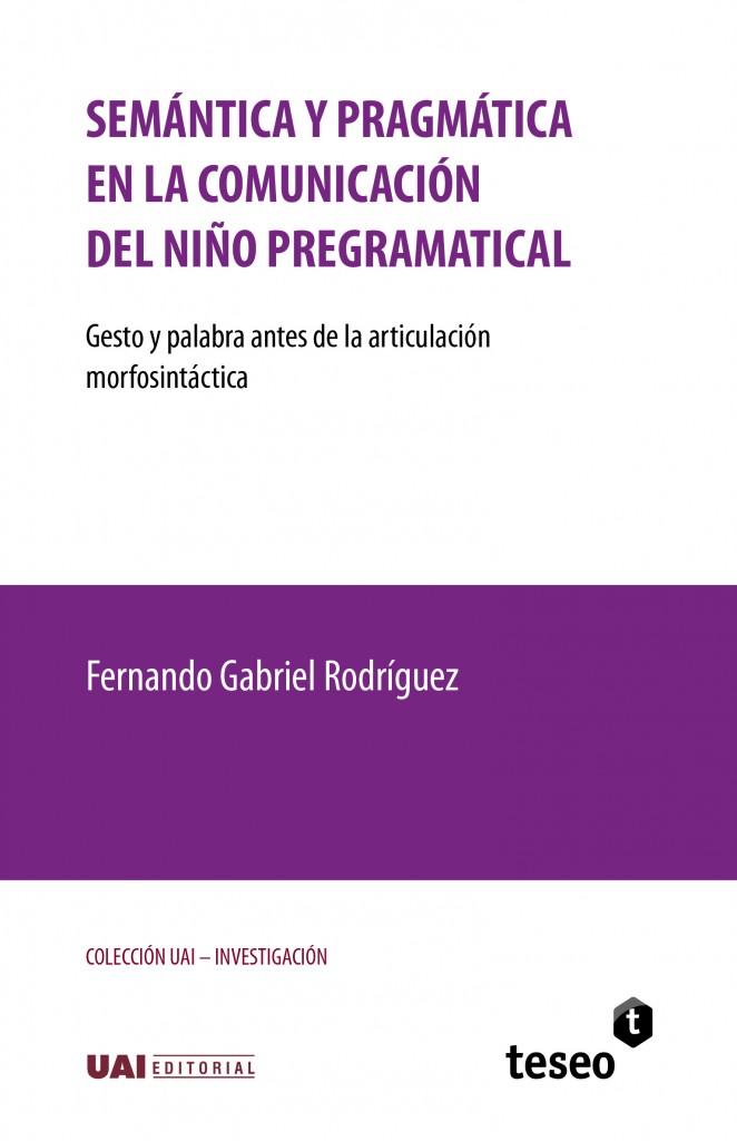 Semántica y pragmática en la comunicación del niño pregramatical