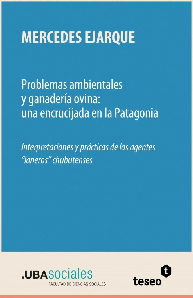 Problemas ambientales y ganadería ovina: una encrucijada en la Patagonia