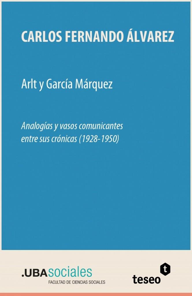 Arlt y García Márquez