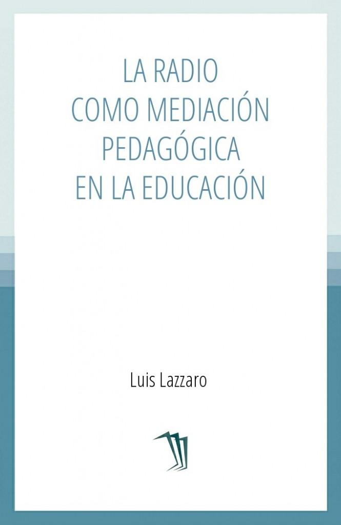 La radio como mediación pedagógica en la educación