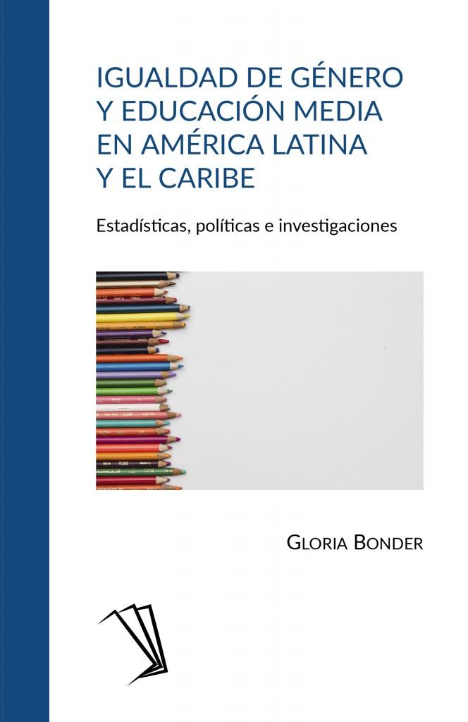Igualdad de género y educación media en América Latina y el Caribe