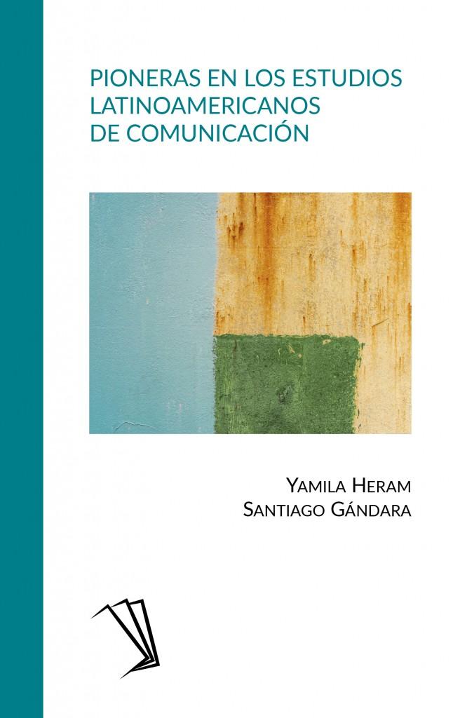 Pioneras en los estudios latinoamericanos de comunicación