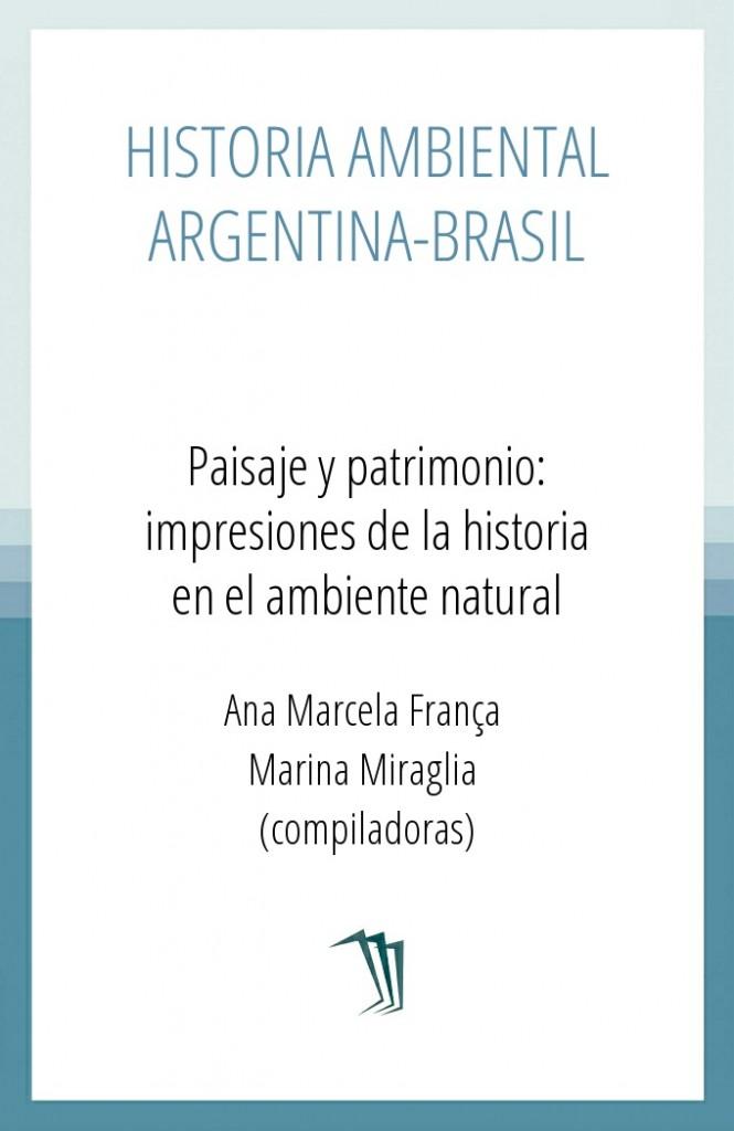 Historia ambiental Argentina-Brasil